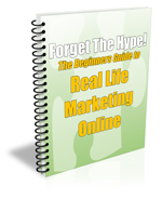 Forget The Hype, Real Life, Online Marketing